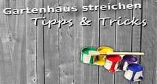 Tipps Beim Streichen - gartenhaus streichen richtige technik farbe tipps