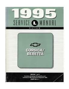 free car repair manuals 1995 chevrolet beretta parking system 1995 chevrolet corsica beretta factory service manual 2 volume set