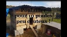 Construction D Un Poulailler Pour D 233 Butant