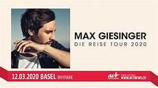 Max Giesinger Die Reise Tour 12 03 2020 Basel