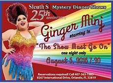 Ginger Minj returns to Sleuths Mystery Dinner Shows on 8/5