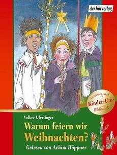 Warum Feiern Wir Weihnachten By Volker Ufertinger