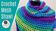 Easy Crochet Mesh Shawl Tutorial Crochetshawl