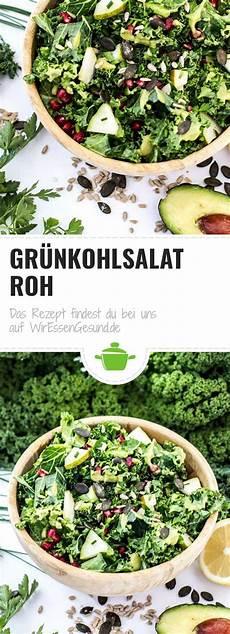 Wirsing Roh Essen - fruchtiger gr 252 nkohlsalat rohkost rezept rezepte