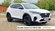 hyundai tucson n line hyundai tucson n line 1 6 t gdi 2019 test fahrbericht