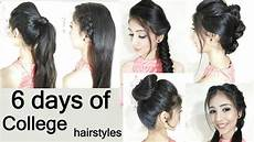 everyday hairstyle college girls hairstyle 6 days of college hairstyles youtube