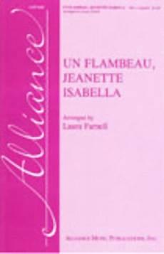 un flambeau jeanette isabella sheet music by laura farnell sheet music plus