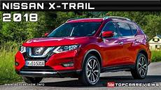 2018 Nissan X Trail Review Rendered Price Specs Release