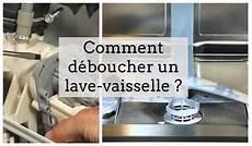Comment D 233 Boucher Votre Lave Vaisselle 11 Astuces Et