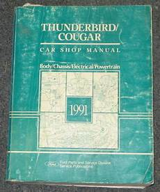 free auto repair manuals 1991 ford thunderbird engine control 1991 ford thunderbird lx super coupe mercury cougar xr7
