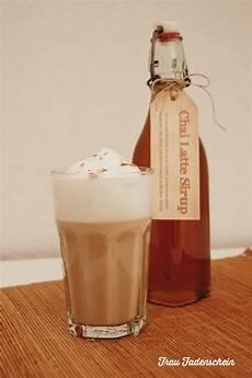 Leckeren Chai Latte Sirup Selber Machen Freebie Frau