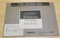 manual repair free 1992 mazda b series security system 1989 mazda b series b2200 b2600i owners manual new old stock ebay