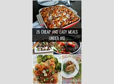 25 Cheap and Easy Meals under $10