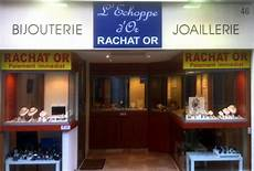 Rachat D Or Bijouterie Marseille L Echoppe D Or Guide
