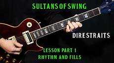 sultans of swing rhythm guitar how to play quot sultans of swing quot on guitar by dire straits