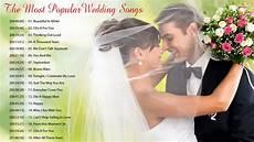 Best Wedding Songs best wedding songs playlist 2019 the most popular