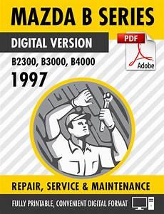 service and repair manuals 2009 mazda b series engine control 1997 mazda b series trucks b2300 b3000 b4000 factory repair service manual s manuals