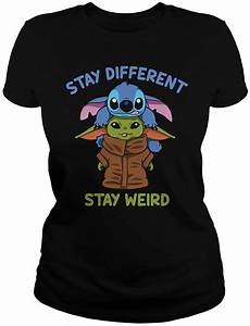 nucovasutee stay weird stay different baby yd and stitch t