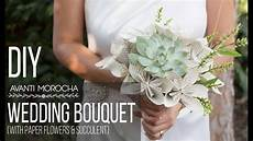 diy wedding bouquet with paper flower succulent bouquet de bodas youtube