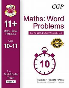 10 minute tests for 11 maths word problems ages 10 11 book 1 cem test cgp 11 cem from