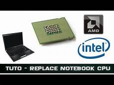 Tuto Changer Processeur De Pc Portable