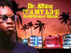 I Ts My Live dr alban it s my pum pum remix