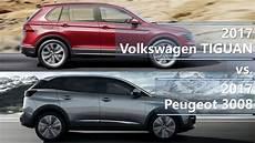 2017 Volkswagen Tiguan Vs 2017 Peugeot 3008 Technical