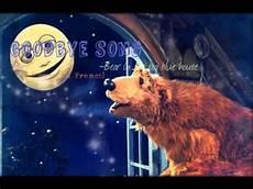 bear inthe big blue house goodbye song instrumental goodbye song i