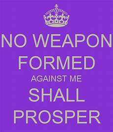 no weapon formed against me shall prosper poster thabo tsusi keep calm o matic