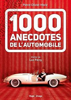 livre 1000 anecdotes de l automobile