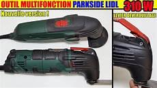 outil multifonction lidl parkside pmfw 310 d2 multi