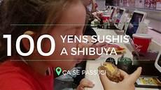Vlog O 249 Manger Des Sushi Pas Cher 224 Tokyo Japon En