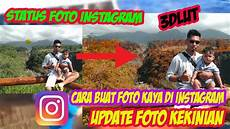 Cara Edit Foto Kaya Di Status Instagram Color Grading