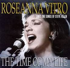 time of my the time of my roseanna vitro sings the songs of