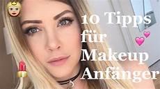 up tipps 10 tipps f 252 r makeup anf 228 nger