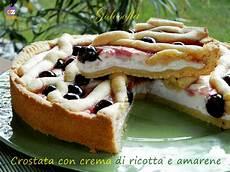 crostata con crema alla ricotta e frutti di bosco un dolce molto delicato perfetto per chiudere crostata con crema di ricotta e amarene ricetta golosissima