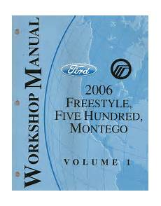 online service manuals 2006 ford five hundred electronic valve timing 2006 ford freestyle ford five hundred mercury montego factory service manual 2 volume set