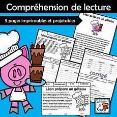 Compr 233 Hension De La Lecture L 233 On Pr 233 Pare Un G 226 Teau