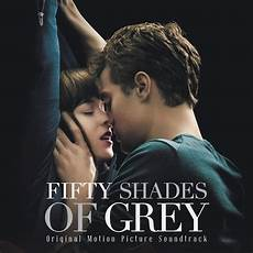Fifty Shades Of Grey Original Motion Picture Score