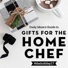 Gifts For Home Chef by Daily S Guide To Gifts For The Home Chef Daily