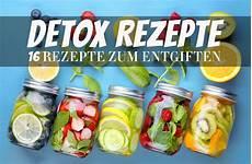 16 Detox Rezepte Zum Entgiften F 252 R Eine Detox Kur Zuhause