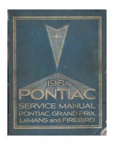 auto repair manual online 1981 pontiac grand prix free book repair manuals 1981 pontiac grand prix lemans firebird service manual