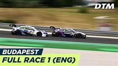 Dtm Budapest 2018 Race 1 Multicam Live