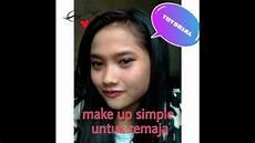 Make Up Simple Untuk Remaja Tutorial