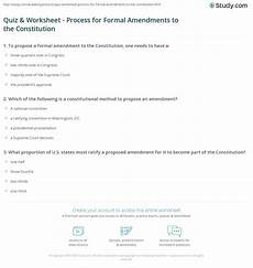 quiz worksheet process for formal amendments to the constitution study com