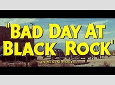 Bad Day At Black Rock,Bad Day at Black Rock – Turner Classic Movies,Bad day at black rock 1955 cast|2020-07-22