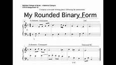 what is binary form my rounded binary form assignment youtube