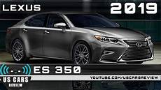2019 lexus es 350 awd 2019 lexus es 350 review