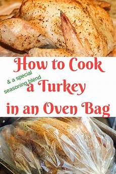 how to cook a turkey in an oven bag clever housewife