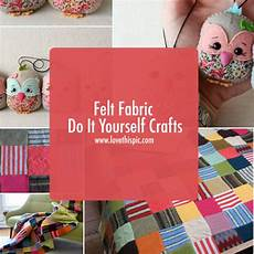 do it yourself felt fabric do it yourself crafts